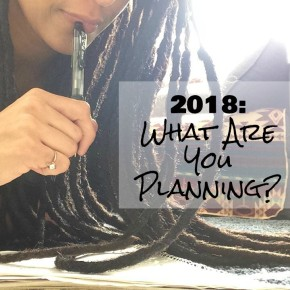 2018: Freeforming, Life Updates & Loc Inspirations